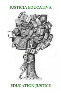 "Drawing-girl embracing tree  with many books for leaves.   Caption: in Spanish and English: ""Education Justice"""